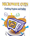 Microwave Oven - Cooking Hygiene and Safety